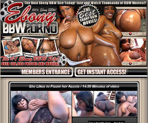 Ebony BBW Porno - the Best Ebony BBW Site Today!